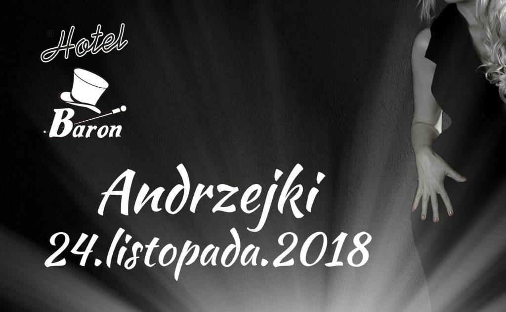 Andrzejki w Ciechanowie - Hotel Baron